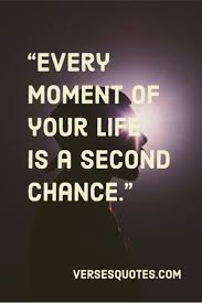 13 Quotes About Second Chances - Verses & Quotes
